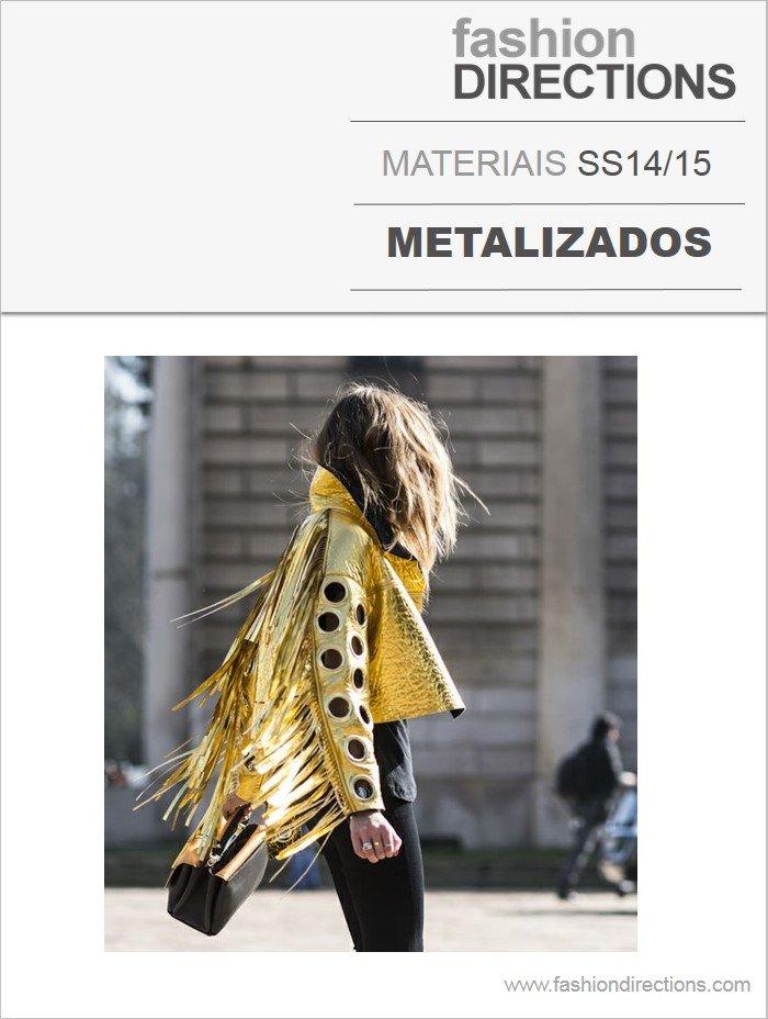 Materiais Verão 14/15: Metalizados