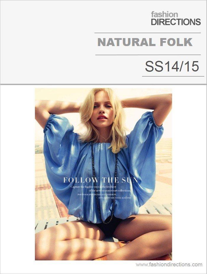 Natural Folk Trend Overview tendências Verão 14 15