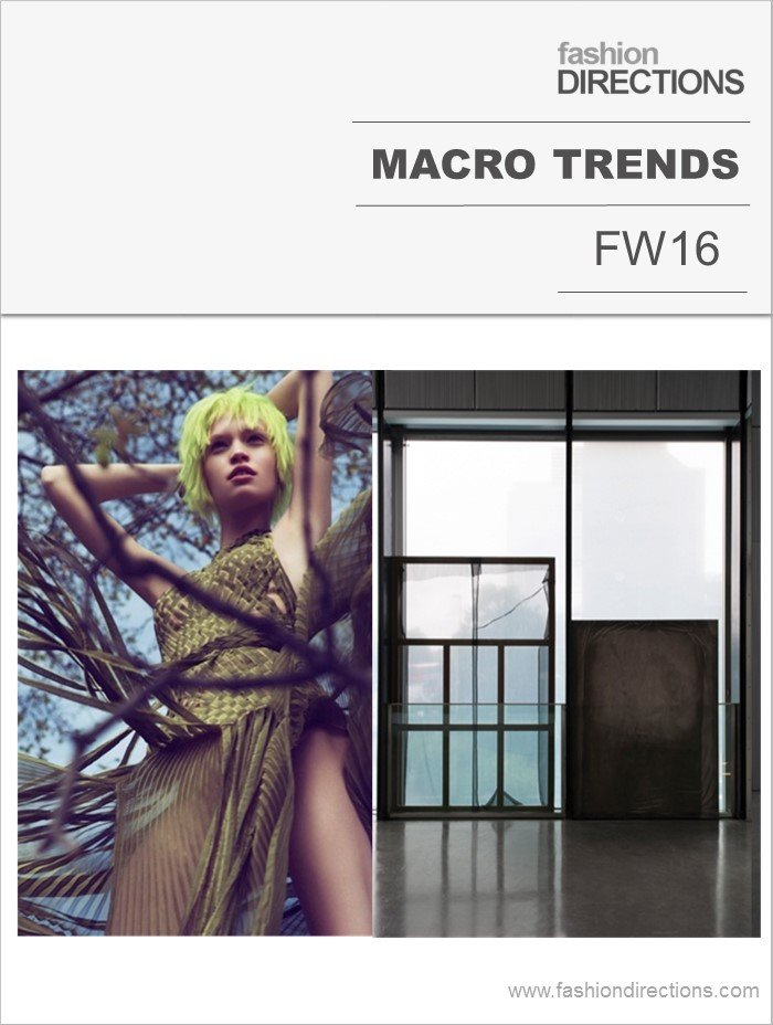 Macro Trends FW16 Fashion Directions