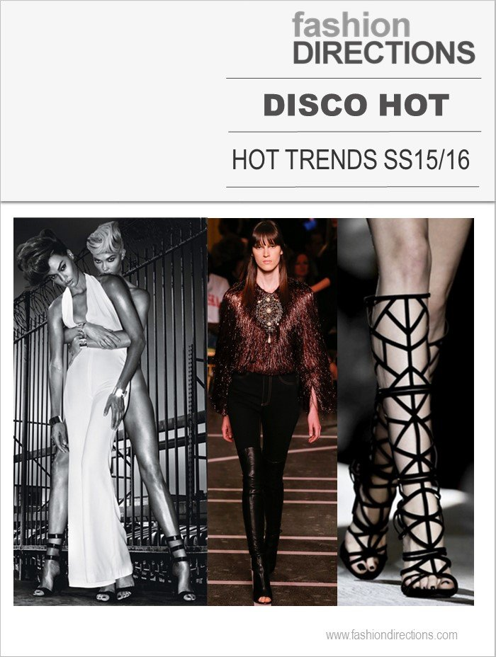 Disco Hot Hot Trends Verão 2016 Fashion Directions