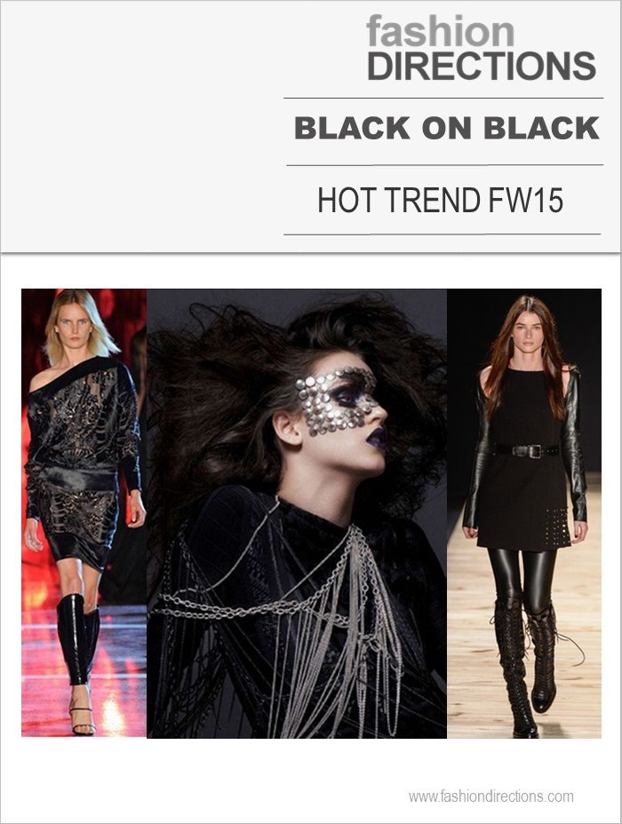 Black on Black Hot trend FW15 Fashion Directions