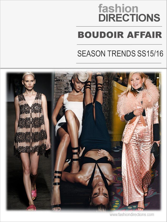 Season Trends SS15: Boudoir Affair