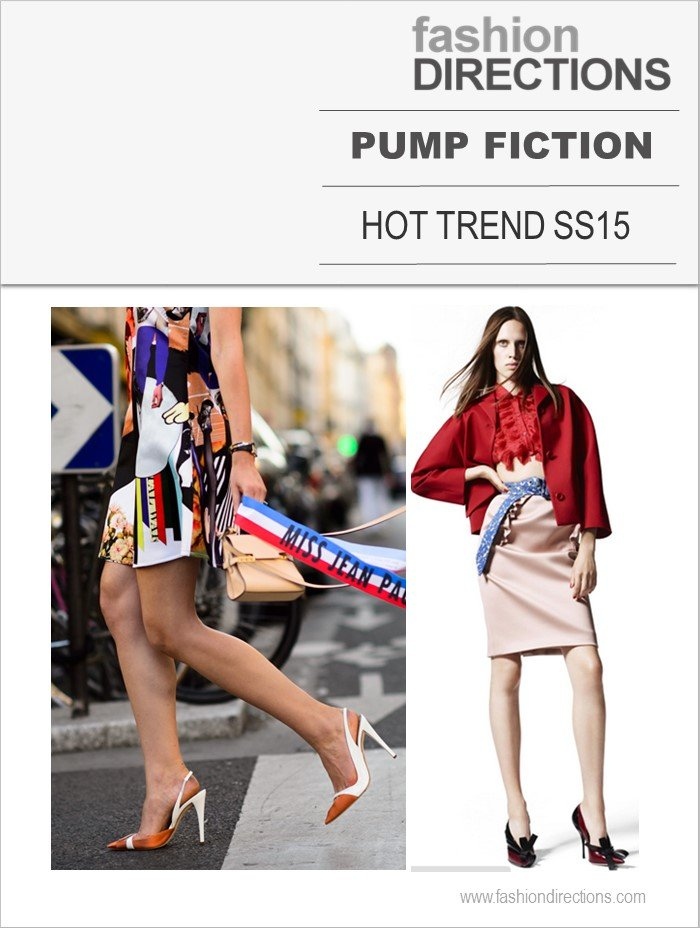 Pump Fiction SS15/16 Hot Trend SS15 Fashion Directions