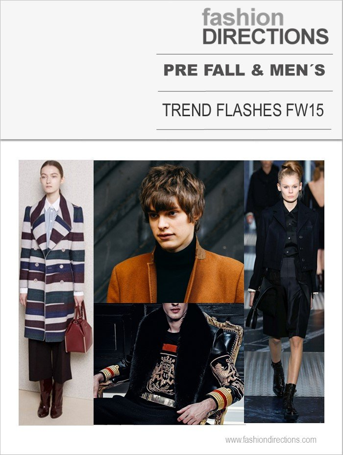 Trends Report Pre Fall & Menswear FW15