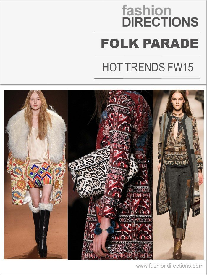 Folk Parade Catwalks Hot Trend