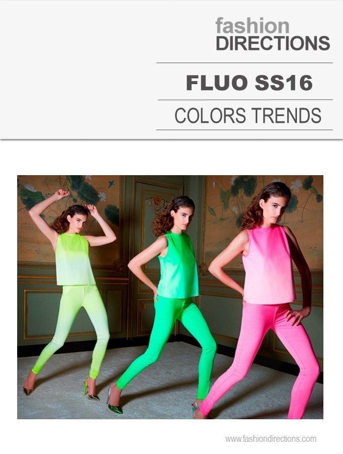Fluo Colors Hot Trends SS16