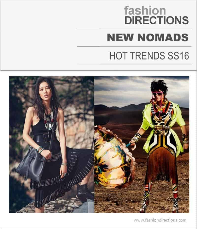 Hot Trends SS16 New Nomads