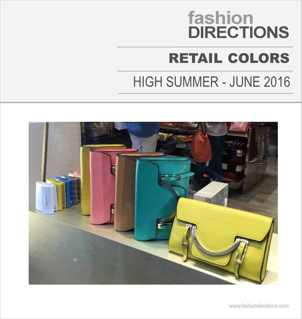 Retail Colors June 16 – High Summer