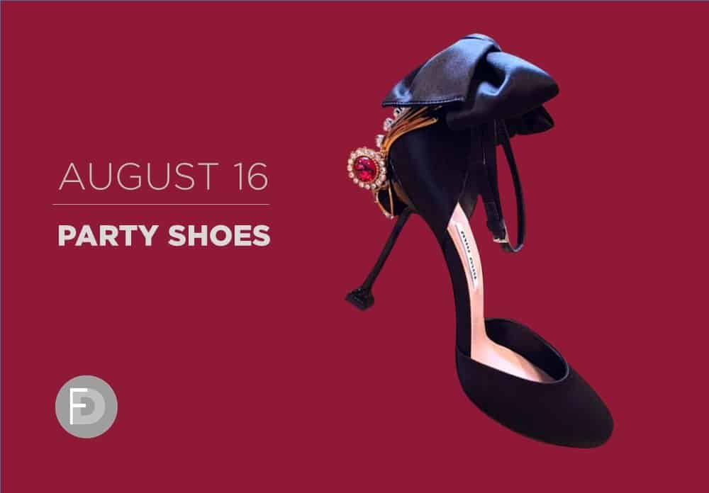 Party Shoes August 2016 – FW16/17