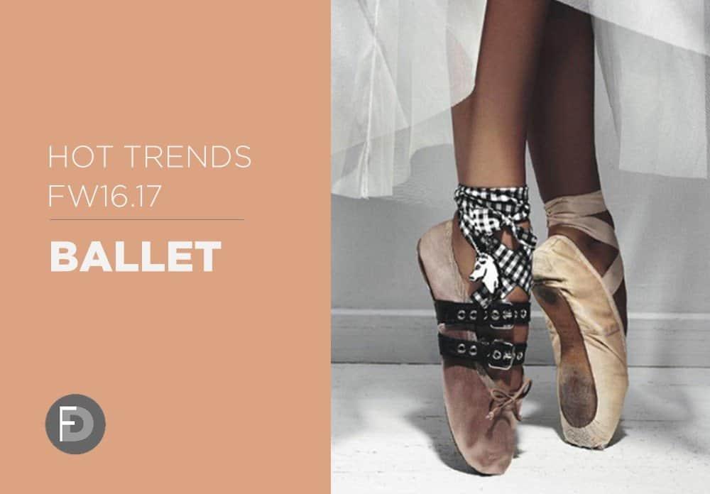 Ballet Hot Trends FW16/17
