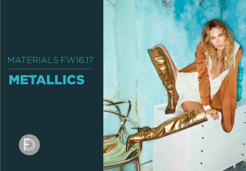 Materials FW16/17 Metallics