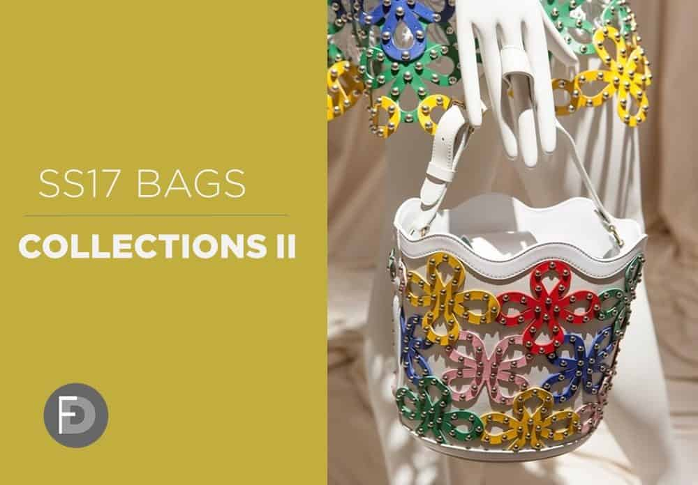 Bags Collections SS17 – Part II