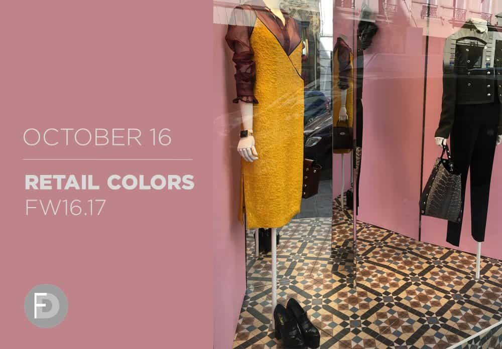 Retail Colors FW16/17 October 2016