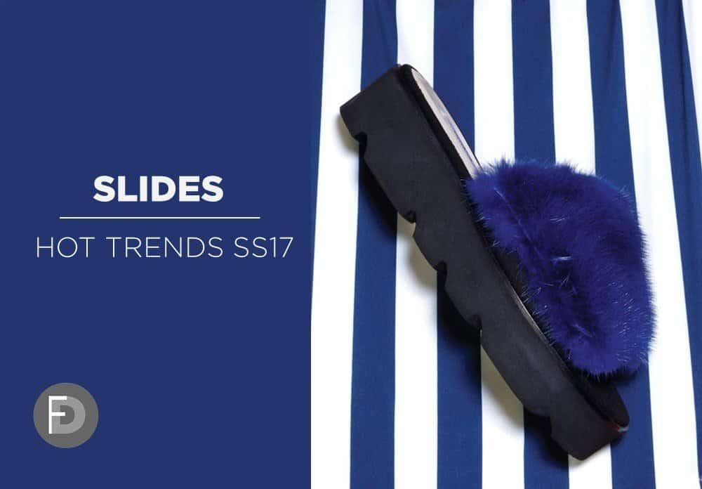 Hot Trends SS17 Slides