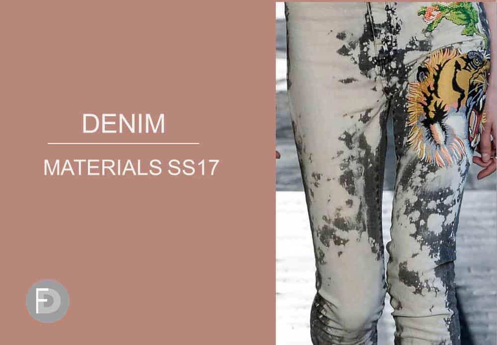 Denim Materials Hot Trends SS17