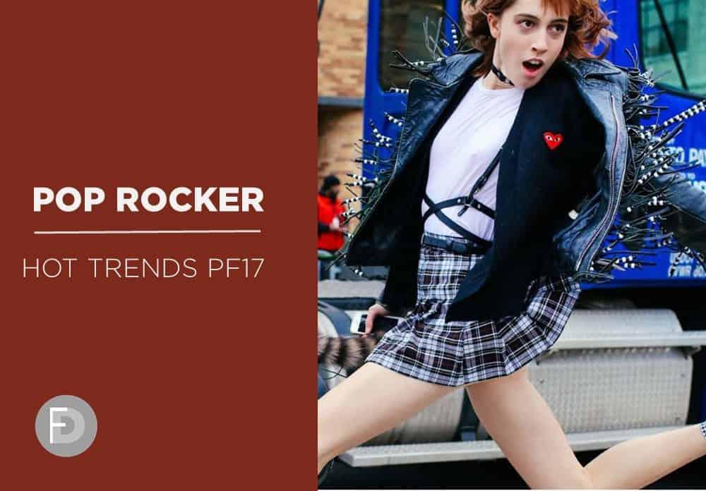 Pop Rocker Hot Trends Pre-Fall 17
