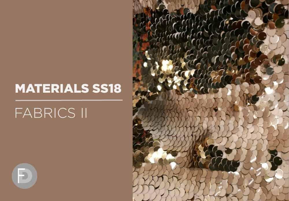 Materials Trade Fairs SS18 – Fabrics II