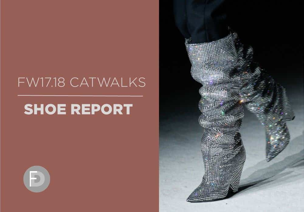 FW17/18 Catwalks Shoes Report