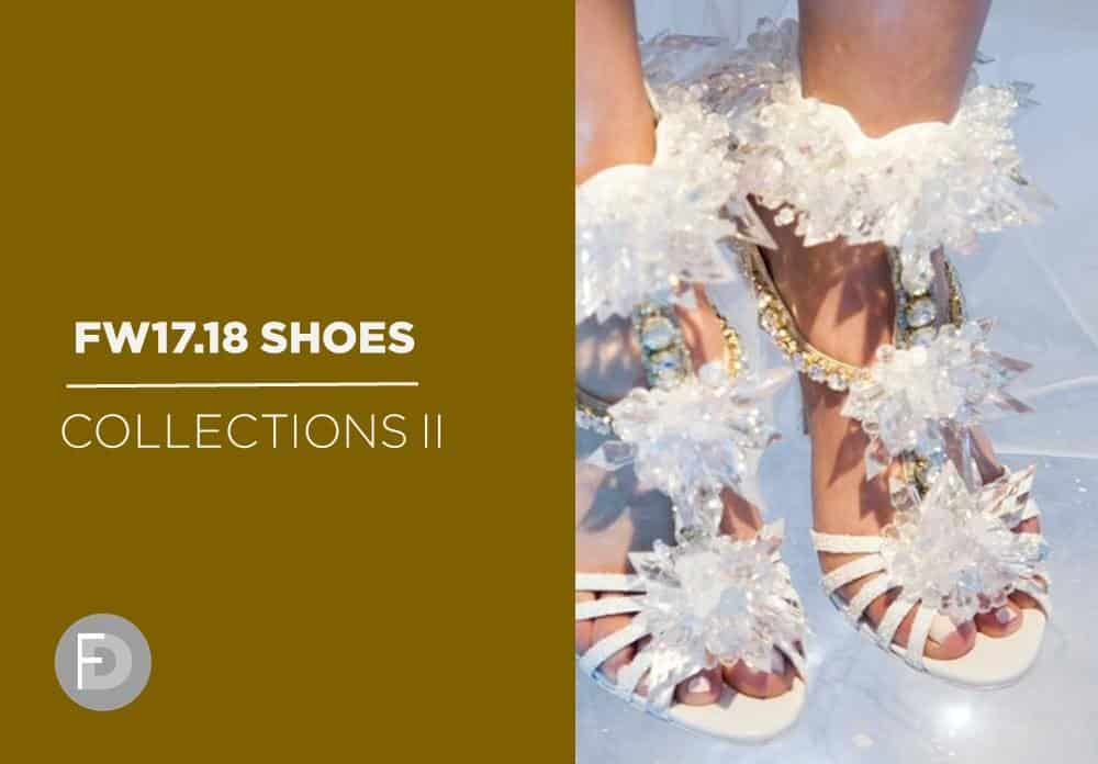 Footwear Collections FW17/18 – Part II