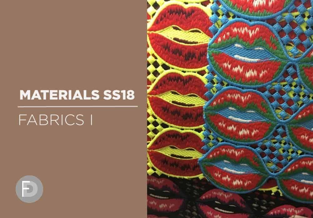 Materials Trade Fairs SS18 – Fabrics I