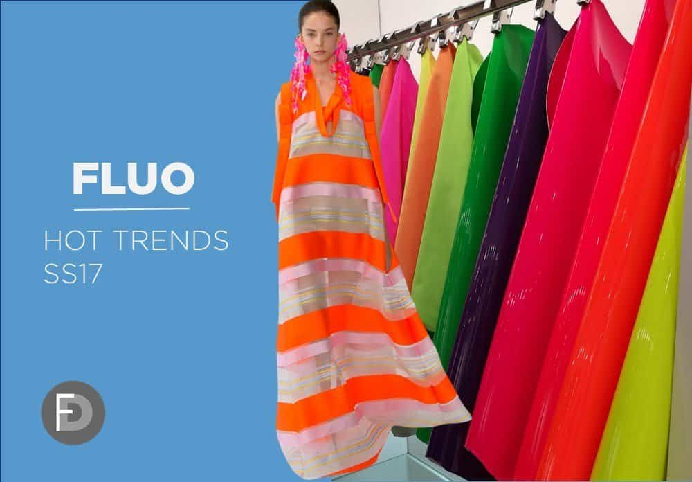 Fluo Hot Trends SS17
