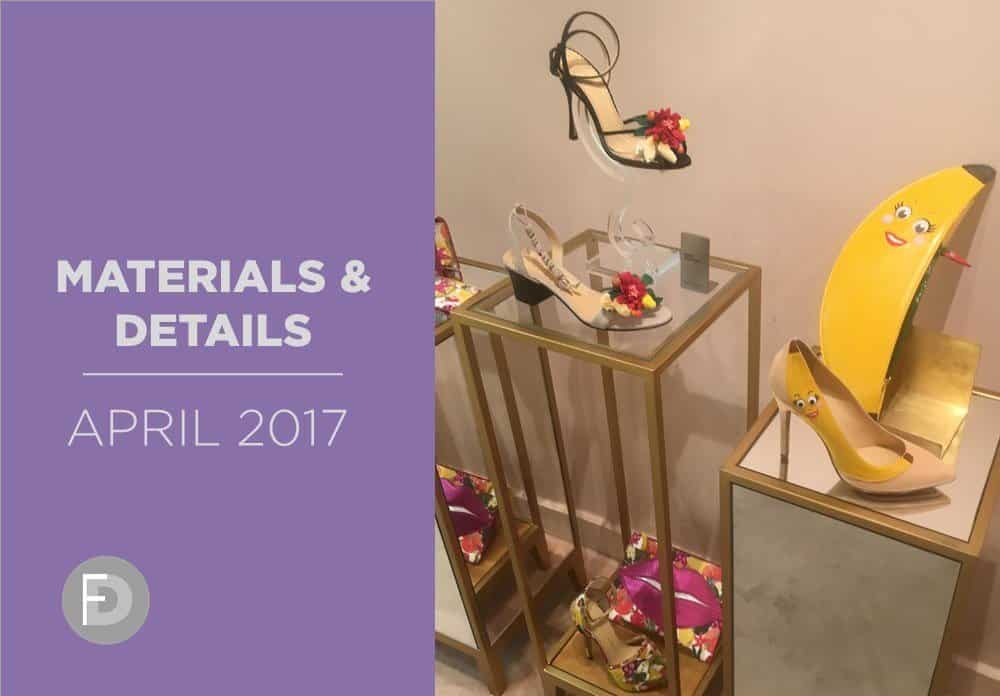 Shoes Materials And Details April 2017