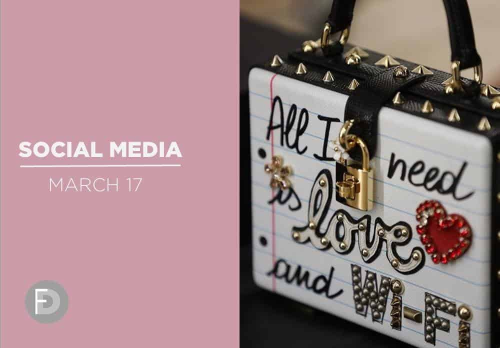 Social Media March 2017 – FW17/18 Fashion Weeks