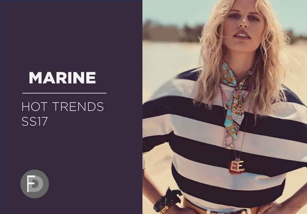 Marine Hot Trends SS17