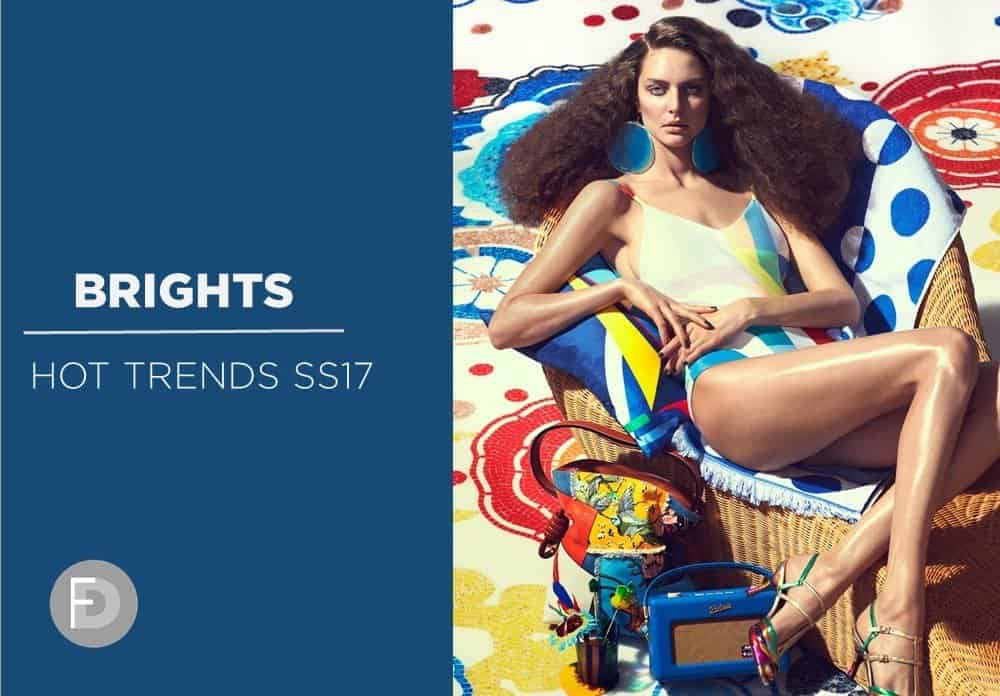 Bright Colors Hot Trends SS17