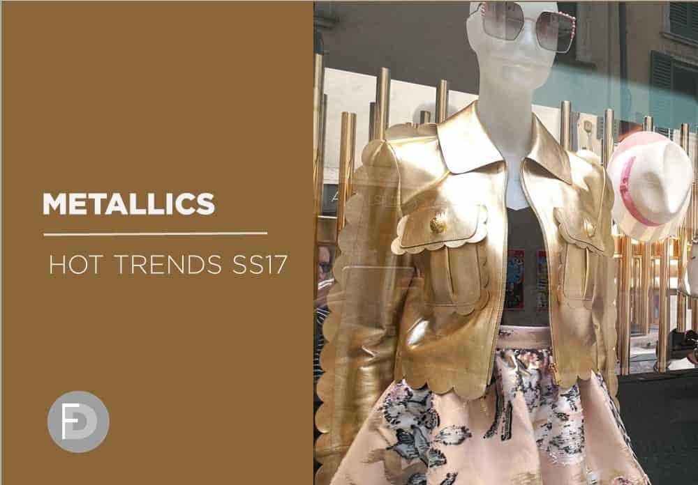 Metallics Hot Trends SS17