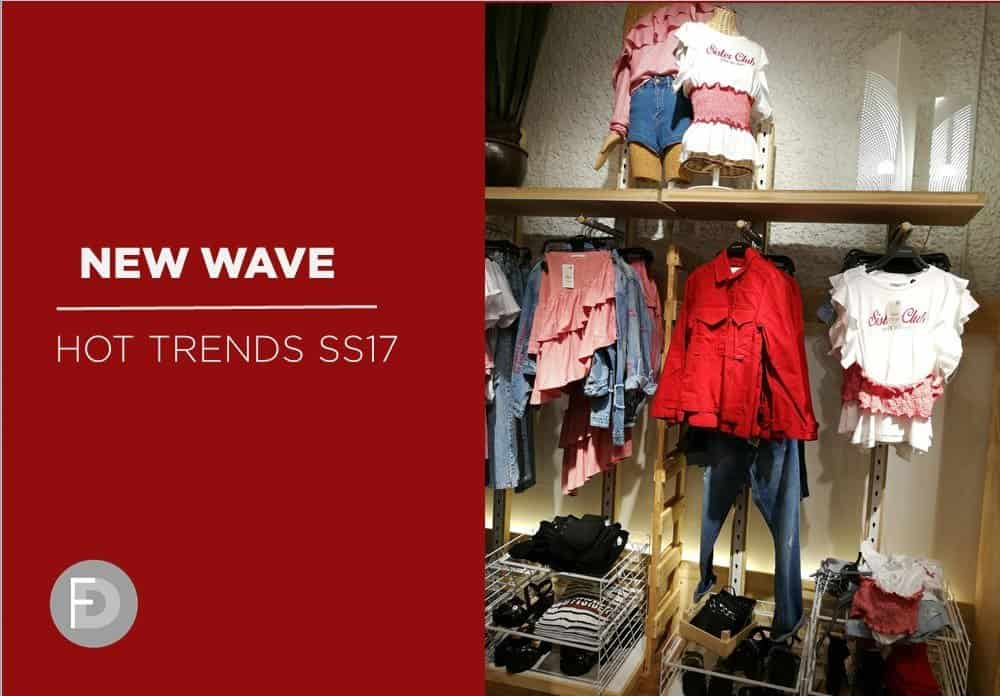 New Wave Hot Trends SS17