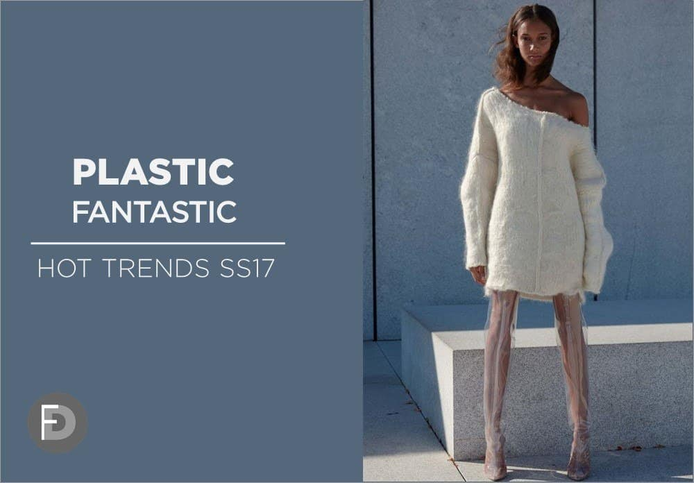 Plastic Hot Trends SS17