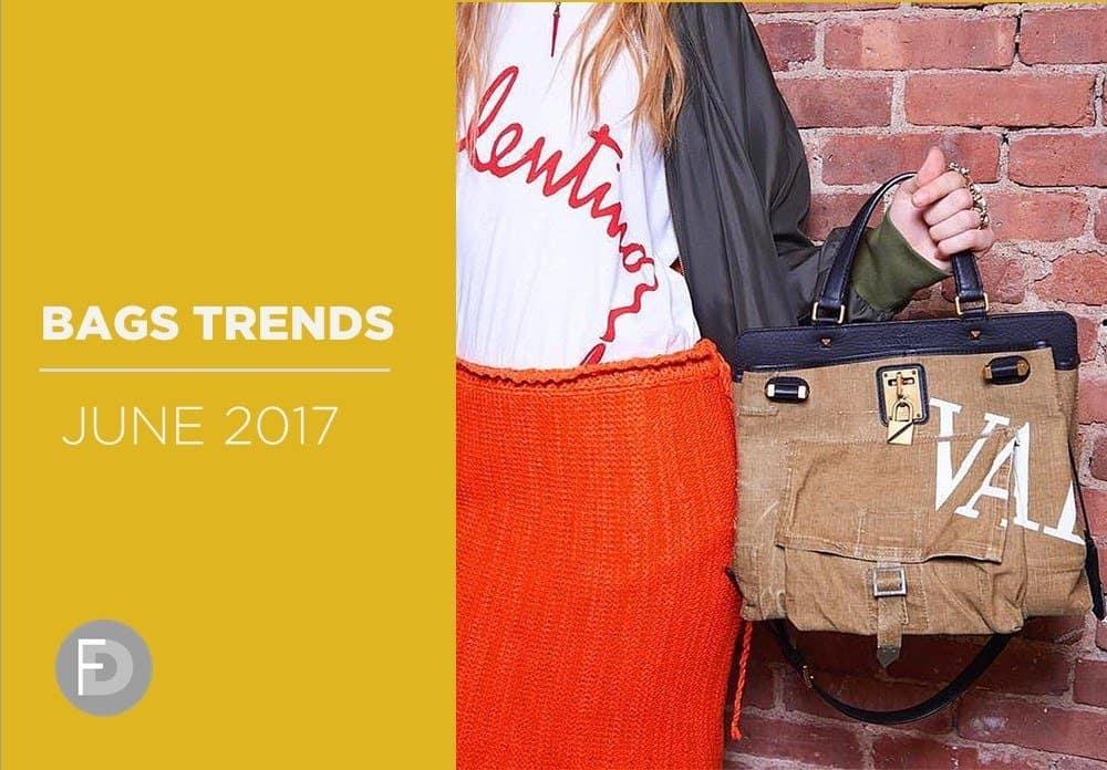 Bags Trends June 2017