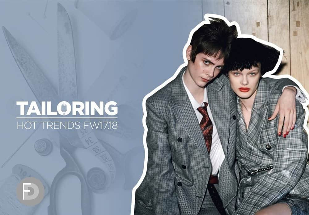 Hot Trends FW17/18 – Tailoring