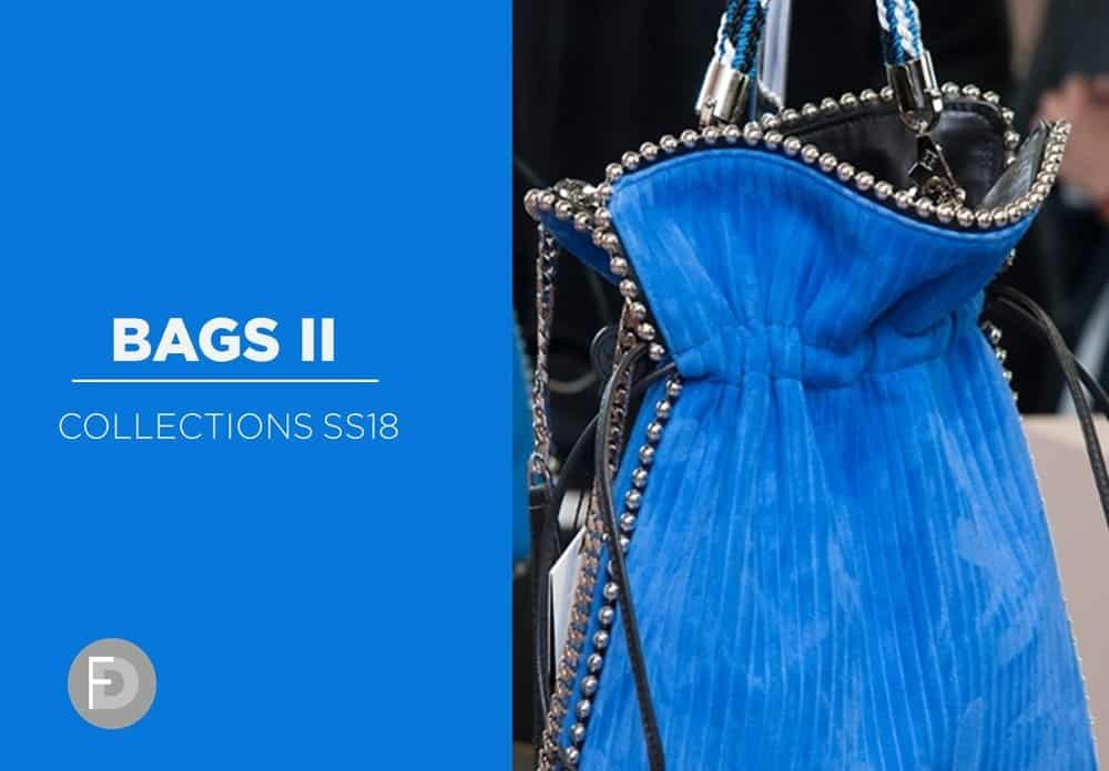 Bags Collections SS18 – Part II