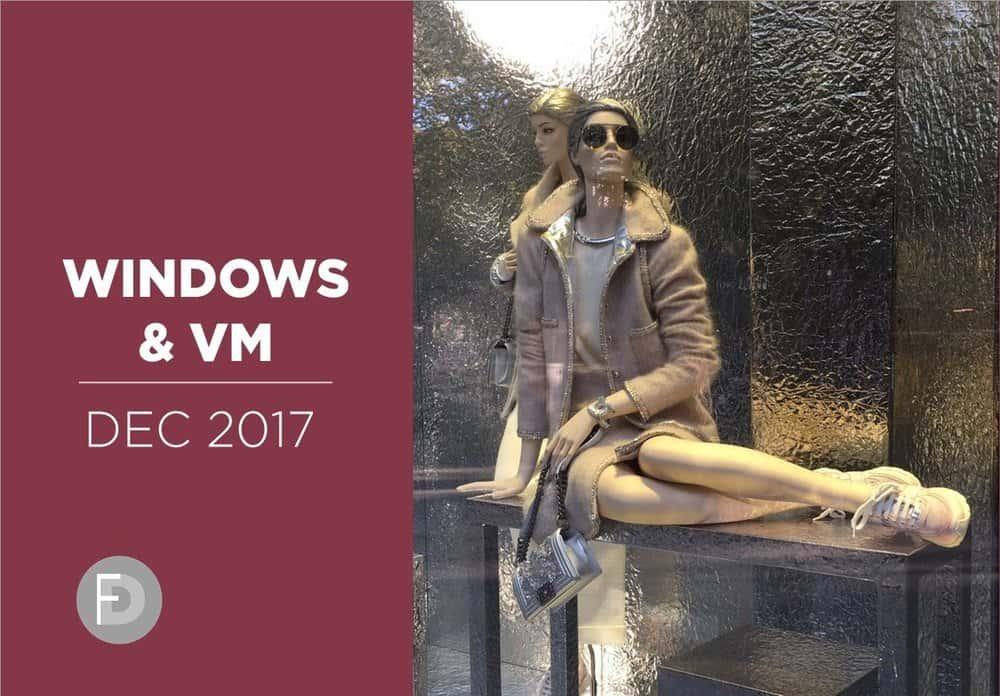 Windows & VM December 2017