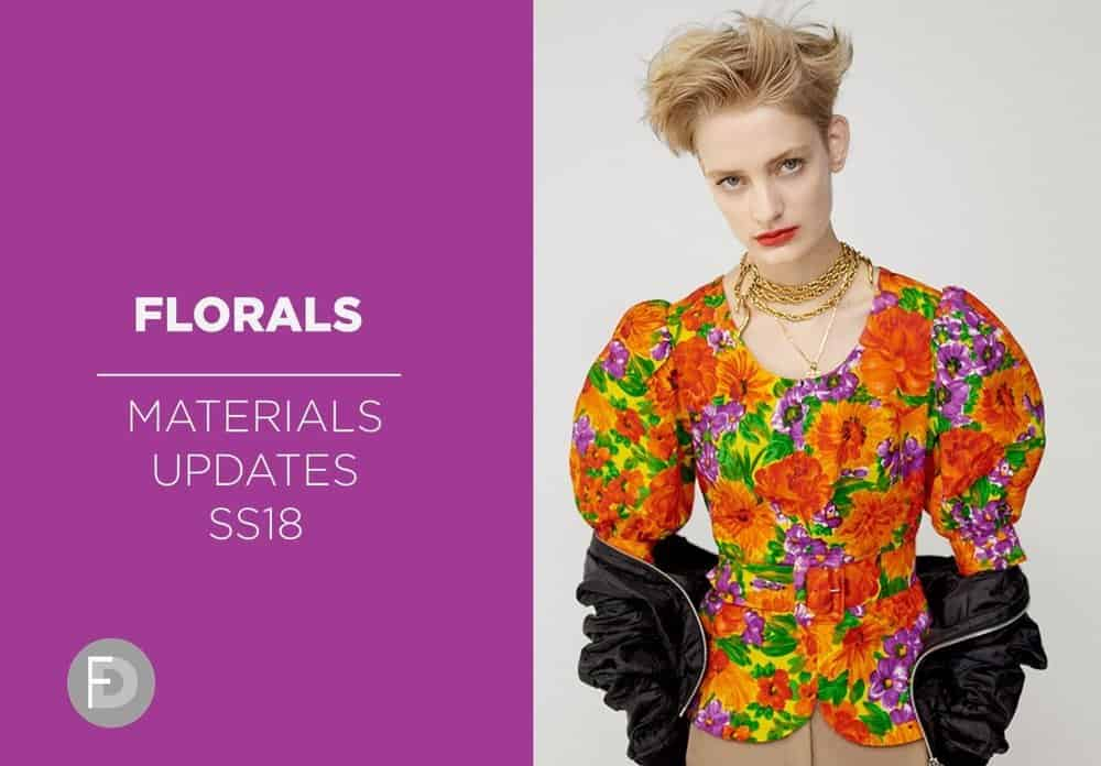 Materials Updates Florals Trend SS18