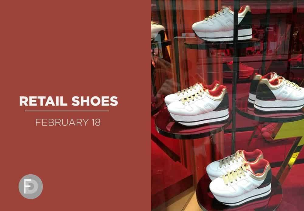 Retail Shoes Feb 18