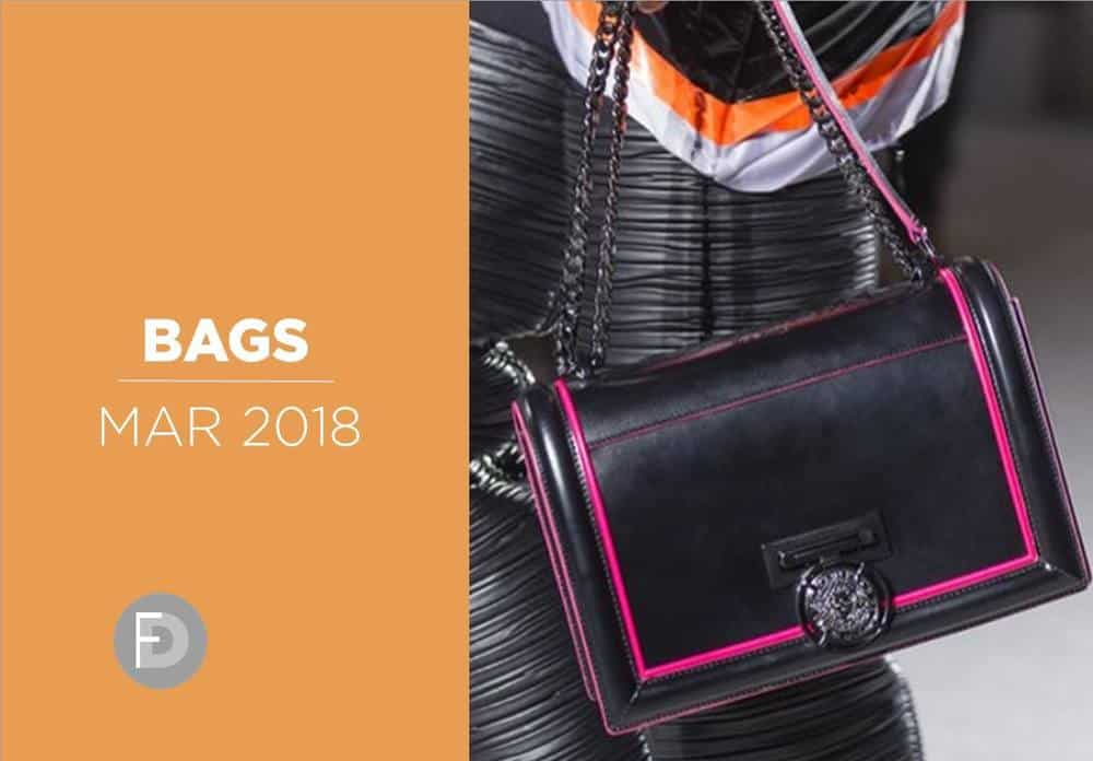 Bags Trends March 2018