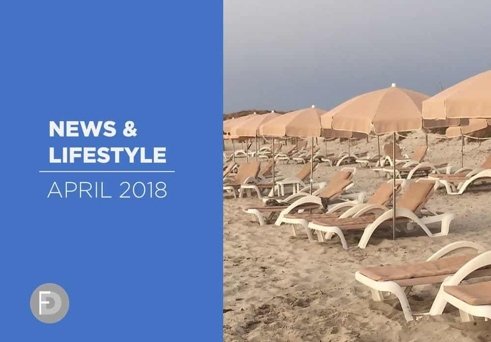 Lifestyle Trends & News April 2018