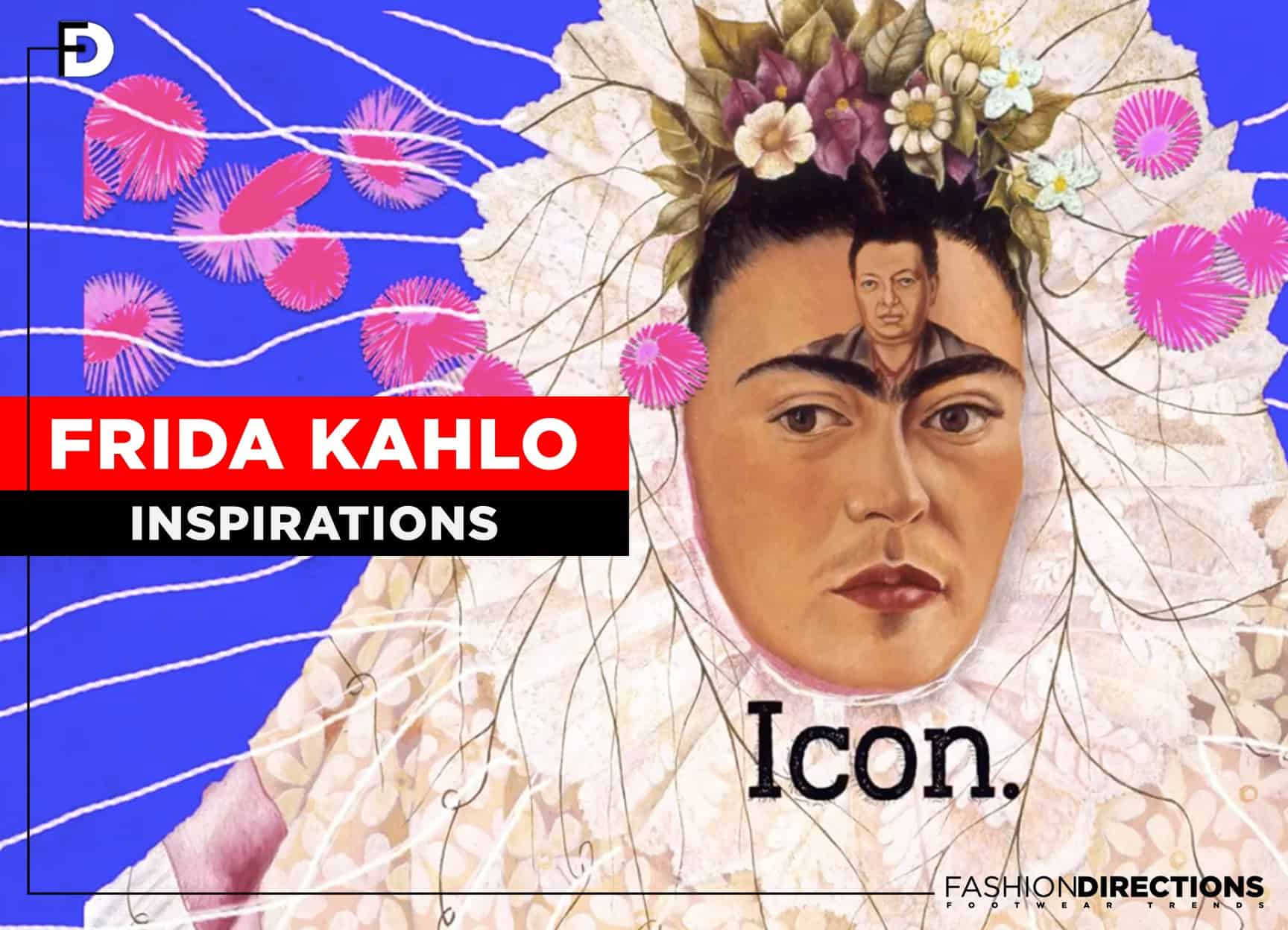 Frida Kahlo Fashion Icon