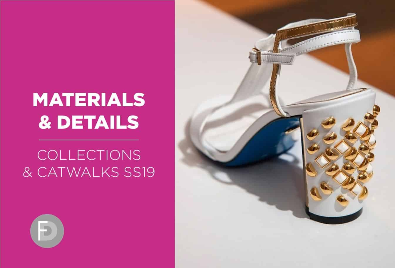 shoes collections catwalks Materials ss19